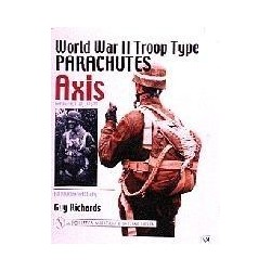 WORLD WAR II TROP TYPE PARACHUTES AXIS: Germany, Italy, Japan  An  Illustrated