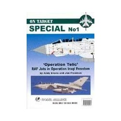 Operation Telic: RAF Jets in Operation Iraqi Freedom (On Target Special No. 1)