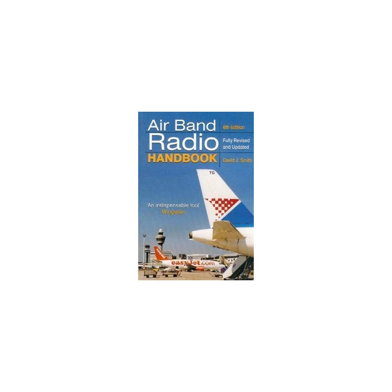 AIR BAND RADIO HANDBOOK  8th edition  Fully revised and updated