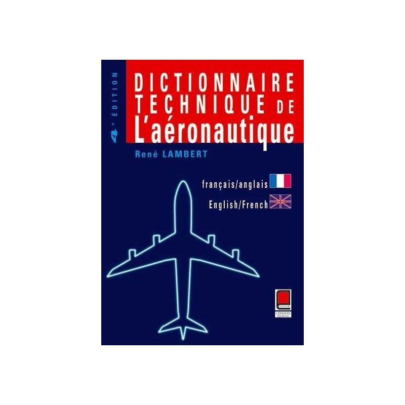 dictionnaire technique de l u0026 39 aeronautique   anglais  fran u00e7ais